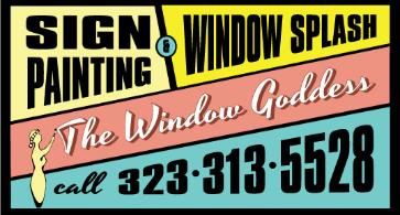 The Window Goddess Sign Painting & Window Splash, Sign Painter Los Angeles www.windowgoddess.com